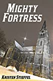 Mighty Fortress: A Short Story