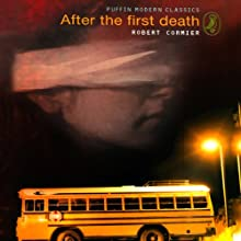 After the First Death Audiobook by Robert Cormier Narrated by Casey Holloway, Jed Drummond, Phillip Church, James Edward Thomas