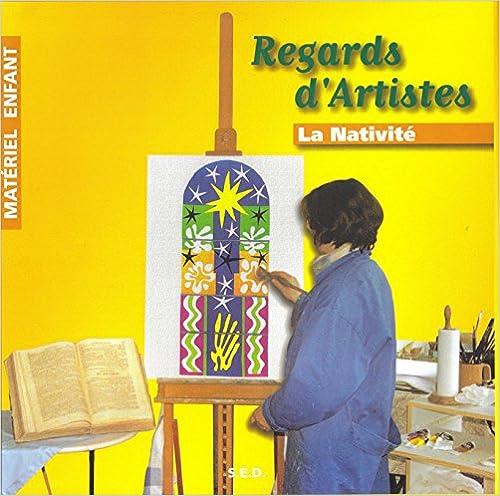 Livre Regards d'Artistes : La Nativité - Matériel enfant pdf, epub ebook