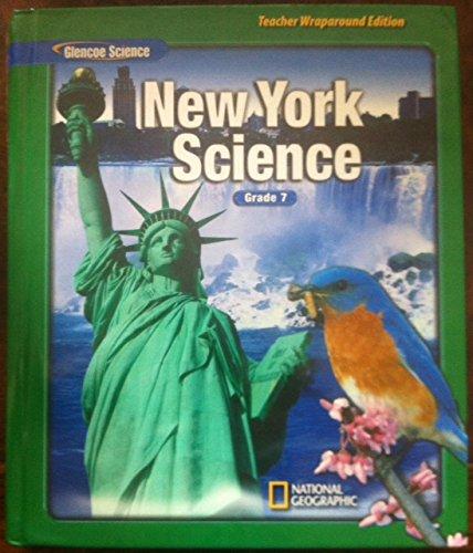 New York Science - Teacher Wraparound Edition- Glenco Science Grade 7