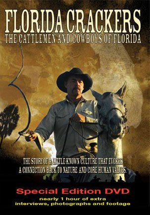 Florida Crackers: The Cattlemen and Cowboys of Florida DVD -