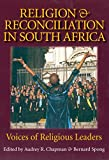 Religion and Reconciliation in South Africa: Voices of Religious Leaders
