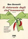 Il ristorante degli chef innamorati (Life) (Fabbri Editori Life)