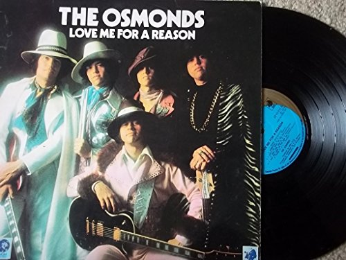 THE OSMONDS Love Me For A Reason 7