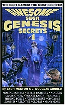 Awesome Sega Genesis Secrets Four (Gaming Mastery Series) by Zach Metson (1994-01-01)