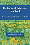 The Encaustic Materials Handbook, Kassandra Kelly, 0989343510