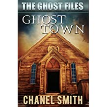 Ghost Town (The Ghost Files Book 6)
