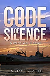 Code of Silence: A world war II novel (Code Series Book 1)