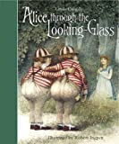 Alice Through the Looking-Glass (Templar Classics) (Templar Classics: Ingpen)