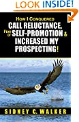 #9: How I Conquered Call Reluctance, Fear of Self-Promotion, & Increased My Prospecting!