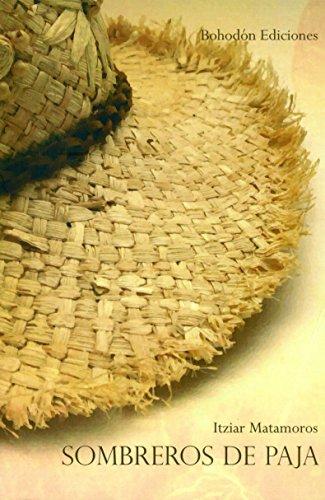 Descargar Libro Sombreros De Paja Itziar Matamoros