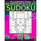 PuzzleBooks Press Sudoku 60 Medium Puzzles Volume 1: Train Your Brain!