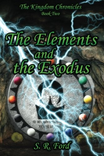 Download The Elements and the Exodus (The Kingdom Chronicles) pdf epub