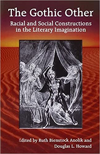 The Gothic Other Racial And Social Constructions In The Literary Imagination By Ruth Bienstock Anolik 2004 Paperback Bücher
