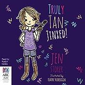 Jinxed!: Truly Tan, Book 2 | Jen Storer
