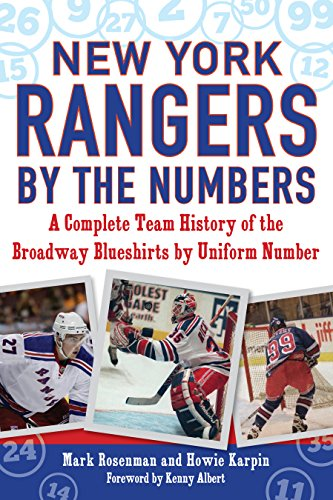 [D.o.w.n.l.o.a.d] New York Rangers by the Numbers: A Complete Team History of the Broadway Blueshirts by Uniform Numbe<br />W.O.R.D