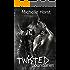Twisted Boundaries: A Forbidden Romance (A Boundaries Novel Book 3)