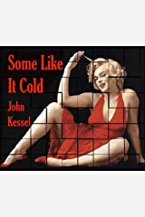 Some Like It Cold and Other Stories Kindle Edition