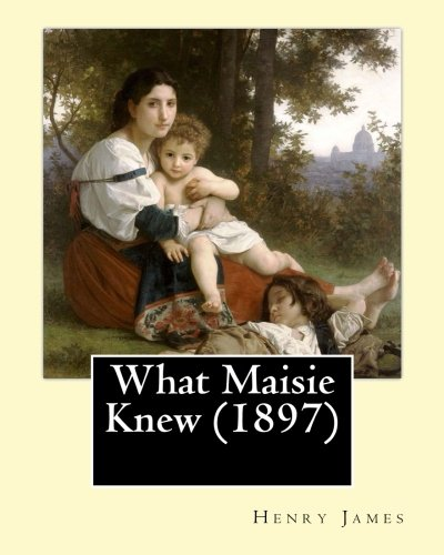 What Maisie Knew Book