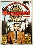 Dragnet Volume One
