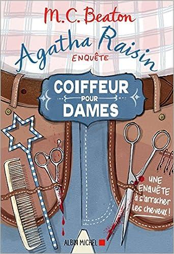 Agatha Raisin enquête (2017) - Tome 8 : Coiffeur pour dames