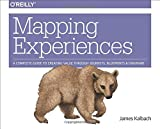 Kyпить Mapping Experiences: A Complete Guide to Creating Value through Journeys, Blueprints, and Diagrams на Amazon.com