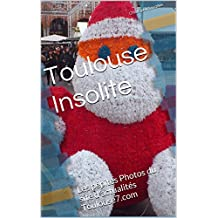 Toulouse Insolite (French Edition)
