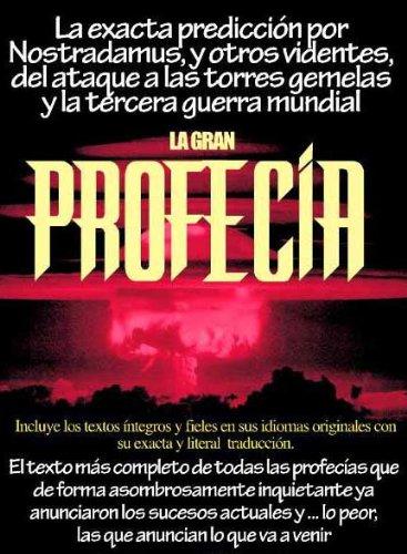 LA GRAN PROFECÍA (Spanish Edition)