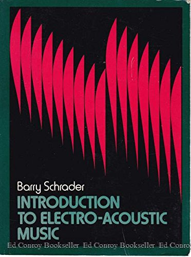 (Introduction to Electro-Acoustic Music)