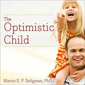The Optimistic Child Audiobook