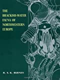 The Brackish-Water Fauna of Northwestern Europe, Richard S. K. Barnes, 0521455561