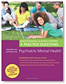 Psychiatric Mental Health: Davis Essential Nursing Content + Practice Questions