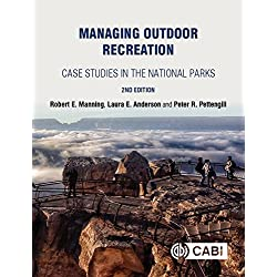 Managing Outdoor Recreation: Case Studies in the National Parks, 2nd Edition