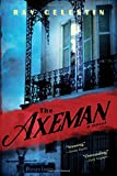 img - for The Axeman: A New Orleans Thriller Based on a True Story book / textbook / text book