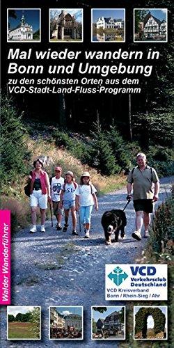 Bonn Wandertouren - Mal wieder wandern in Bonn und Umgebung: zu den schönsten Orten aus dem VCD -Stadt-Land-Fluss-Programm