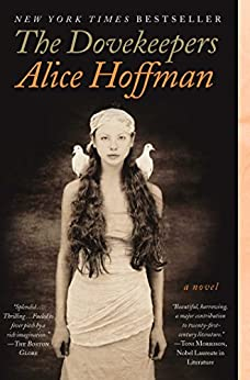 The Dovekeepers: A Novel by [Hoffman, Alice]