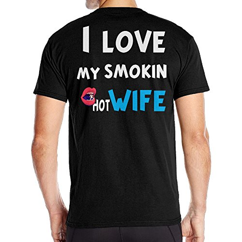 Mens I Love My Smokin Hot Wife Classic Tshirt Black Size 6XL