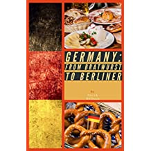 Germany: From Bratwurst to Berliner