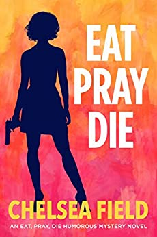 Eat Pray Humorous Mystery Book ebook product image