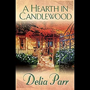 A Hearth in Candlewood Audiobook