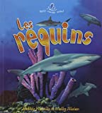 Les Requins, Bobbie Kalman and Molly Aloian, 2895791031