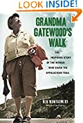 #7: Grandma Gatewood's Walk: The Inspiring Story of the Woman Who Saved the Appalachian Trail