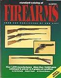 Standard Catalog of Firearms, Herbert G. Houze and Ned Schwing, 0873411781