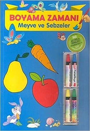 Boyama Zamani Meyve Ve Sebzeler Ahmet Altay Fatih Okta Ragip