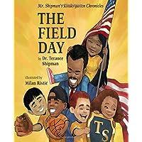 Mr. Shipman's Kindergarten Chronicles: The Field Day