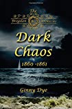 img - for Dark Chaos (# 4 in the Bregdan Chronicles Historical Fiction Romance Series) (Volume 4) book / textbook / text book