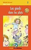 Pieds Dans Les Plats: Maxirat 02 (Maxi Rat de Biblioth'que) (French Edition)