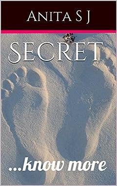 Secret : ...know more