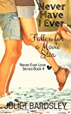 Never Have I Ever Fallen for a Movie Star (Never Ever Love Series Book 4)