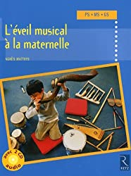 L'éveil musical à la maternelle : PS, MS, GS (2CD audio)